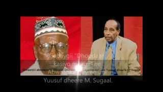 Gabay Dhoodaan Kasiyo maagii: abwaan Col. Yuusuf M. Sugaal