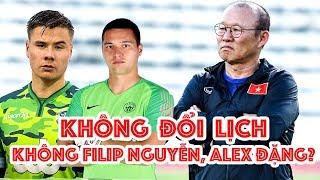 HLV Park Hang Seo chưa gọi Filip Nguyễn & Alex Dang vs Thái Lan - VFF không đổi lịch V-League