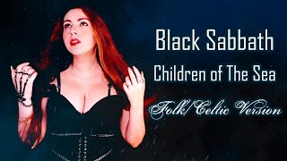 Children of the Sea (Black Sabbath - Folk/Celtic Cover) - Aline Happ