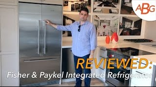 "Fisher Paykel Integrated Refrigerator Review - 36"" French Door, New For 2017"