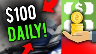 Best Way To MAKE MONEY ONLINE! - $100 a Day (ITS WORKING!)