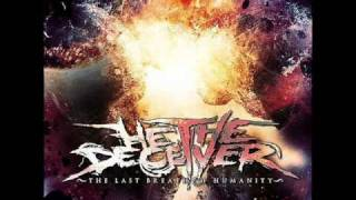 He The Deceiver - Mislead