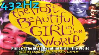 Prince  - The Most Beuatiful Girl In The World 432hz Frequency | 432 hz conversion (a=432hz)