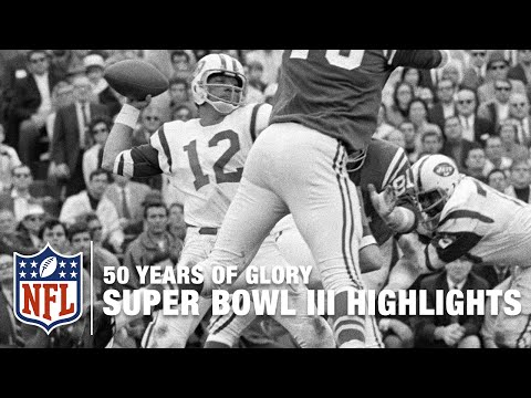 The Joe Namath Swagger | Super Bowl III Highlights | 50 Years of Glory | NFL