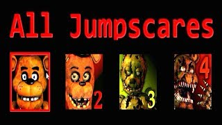 FNAF 1 2 3 4 ALL JUMPSCARES (NO Chica)