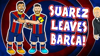 😭SUAREZ leaves BARCELONA!😭 (Song Press Conference Parody)