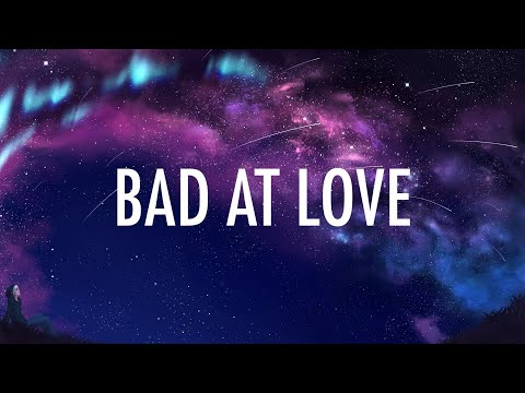 Halsey – Bad At Love Lyrics 🎵