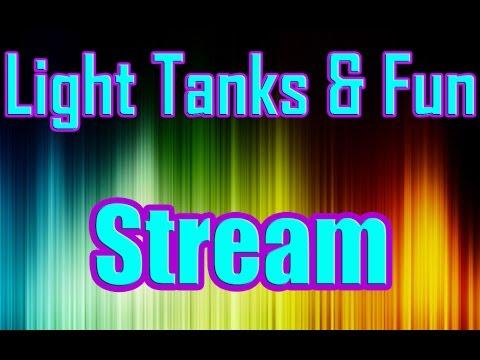 Light Tanks and Fun