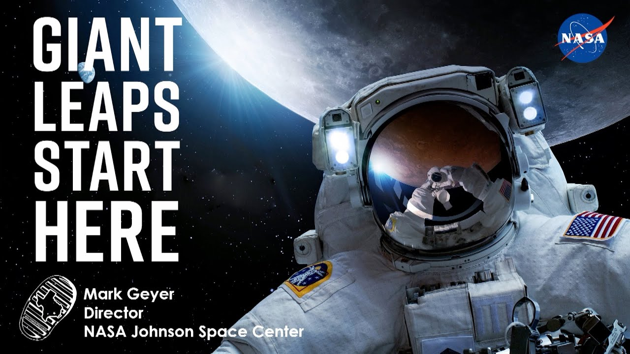 Giant Leaps Start Here – NASA's Johnson Space Center