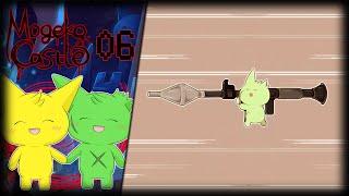 ¡¡Bazooka Time!! ~ 06: Mogeko Castle