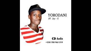YORODANI By Jay   G official Audio