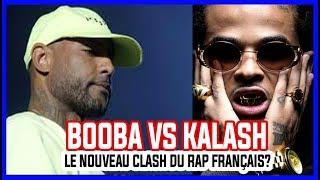 Booba vs kalash le nouveau clash du rap français?