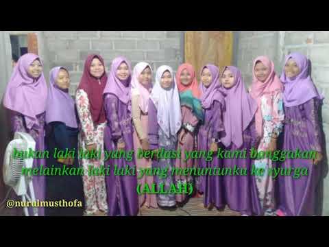 Story WA ~ Nurul Musthofa ~ Santri Putri