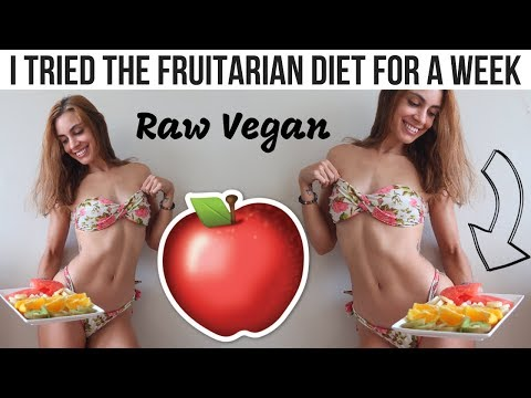 I TRIED THE FRUITARIAN DIET FOR A WEEK