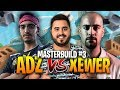 ⚡ ADZ Vs XEWER - MASTERBUILD #3