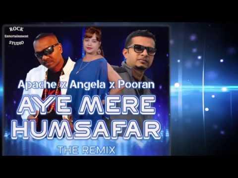 Aye Mere Humsafar Remix - Pooran Seeraj x Angela Motie x Apache Waria
