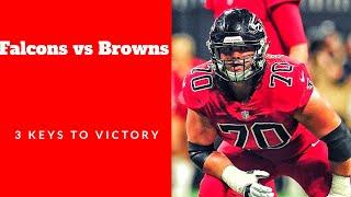Atlanta Falcons vs Cleveland Browns - 3 Keys To Victory