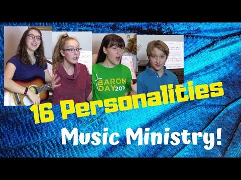 16 Personalities Music Ministry