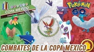 ¡COMBATES de la COPA MÉXICO vs LA LEGIÓN!-Pokémon Go PvP