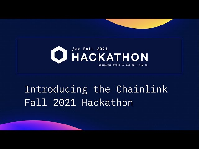 Introducing the Chainlink Fall 2021 Hackathon
