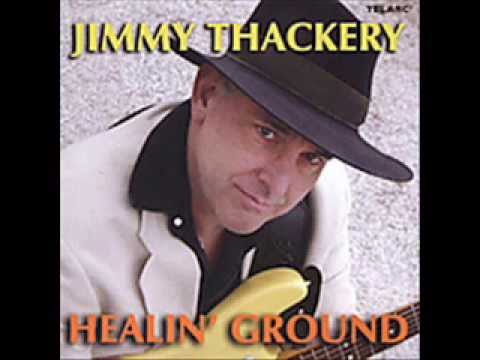 Jimmy Thackery  Let The Guitar Do The Work