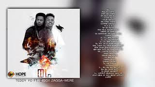 Teddy Yo ft. Ziggy Zagga - Werea | ወሬ - New Ethiopian Music 2018 (Official Audio W/Lyrics)