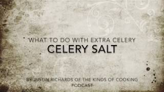 Make Your Own Celery Salt
