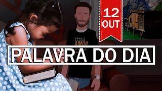 PALAVRA DE DEUS PARA HOJE, DIA 12 OUTUBRO | ANIMA GOSPEL