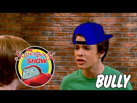 Bully - The Superbook Show