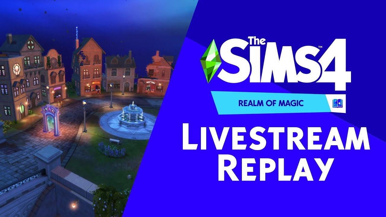 The Sims 4 Realm of Magic: Official Livestream Replay thumbnail
