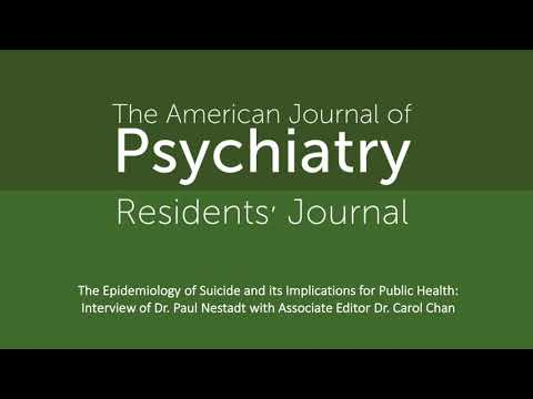 The Epidemiology Of Suicide And Its Implications For Public Health: Interview With Dr. Paul Nestadt
