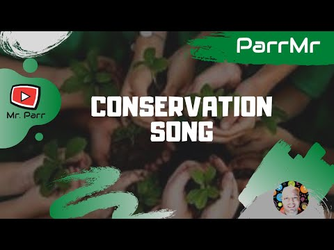 Conservation Song