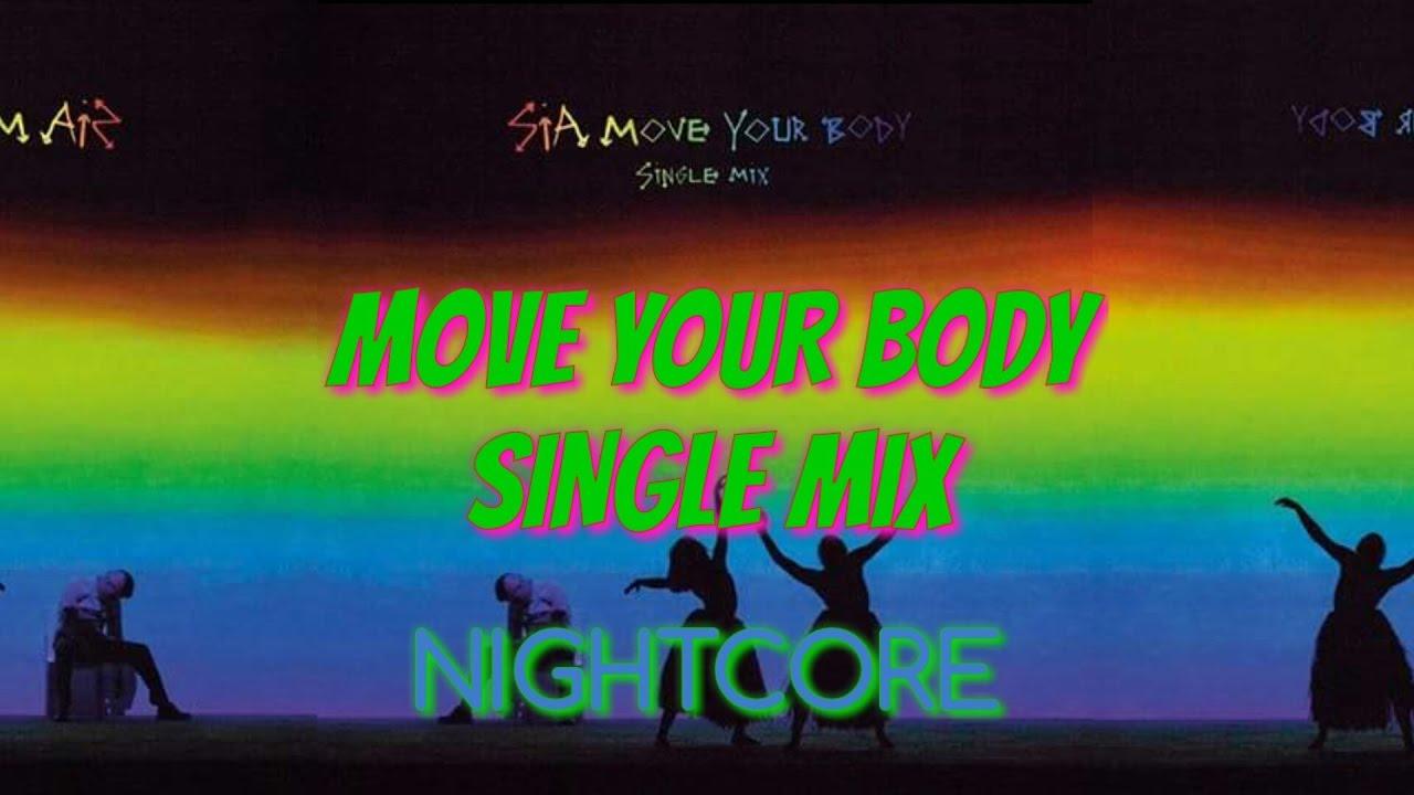sia move your body single mix nightcore youtube. Black Bedroom Furniture Sets. Home Design Ideas