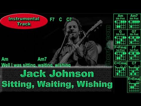Jack Johnson - Sitting, Waiting, Wishing - Instrumental - Guitar Chords (0014-B1)