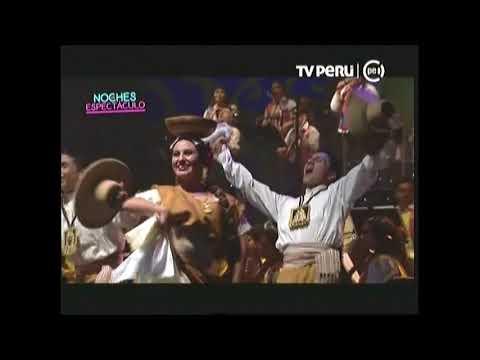 VIVA EL PERU SEÑORES tondero canto y baile ELENCO NACIONAL DE FOLKLORE del Peru 2017