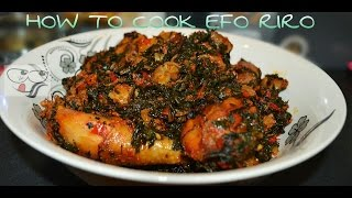 how to cook efo riro   snap recipe