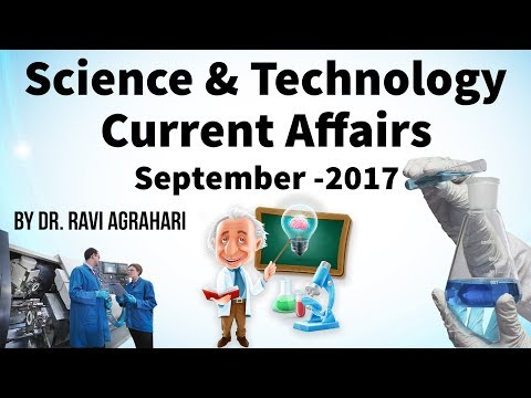 Science and Technology Current Affairs September 2017 by Dr Ravi Agrahari for UPSC 2018 exam StudyIQ