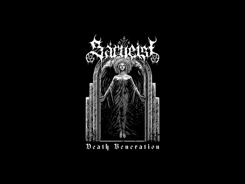 Sargeist - Death Veneration [New MLP, 2019] video thumb