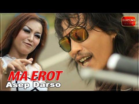 Asep Darso - Ma Erot [Official Bandung Music]