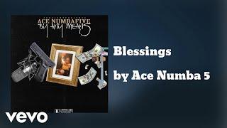 Ace NumbaFive Blessings AUDIO Ft Quo Esco
