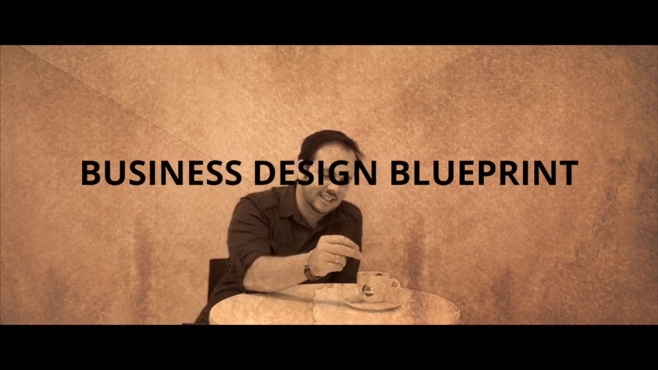 Video business design blueprint youtube video business design blueprint malvernweather