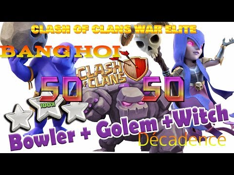 [TRỰC TIẾP] CLASH OF CLANS WAR CLAN BANG HOI 50vs50 Décadence FULL HALL 11 ELITE CLAN WAR