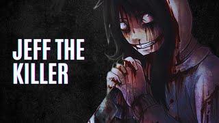 Pourquoi Avoir Peur ? - Jeff The Killer
