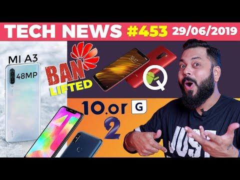 10.or G2 Launched, Mi A3 w/ 48MP & 32MP Camera, Huawei Ban Lifted? POCO F1 Android Q Update-TTN#453
