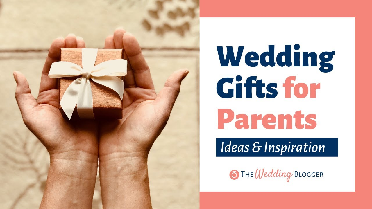 Unique Wedding Gifts For Parents Of The Bride And Groom Youtube