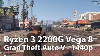 AMD Ryzen 3 2200G Grand Theft Auto V in 1440p - Overclocked APU (GTA V)