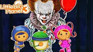 Team Umizoomi & *CReepy* Clown | LittleBigPlanet3