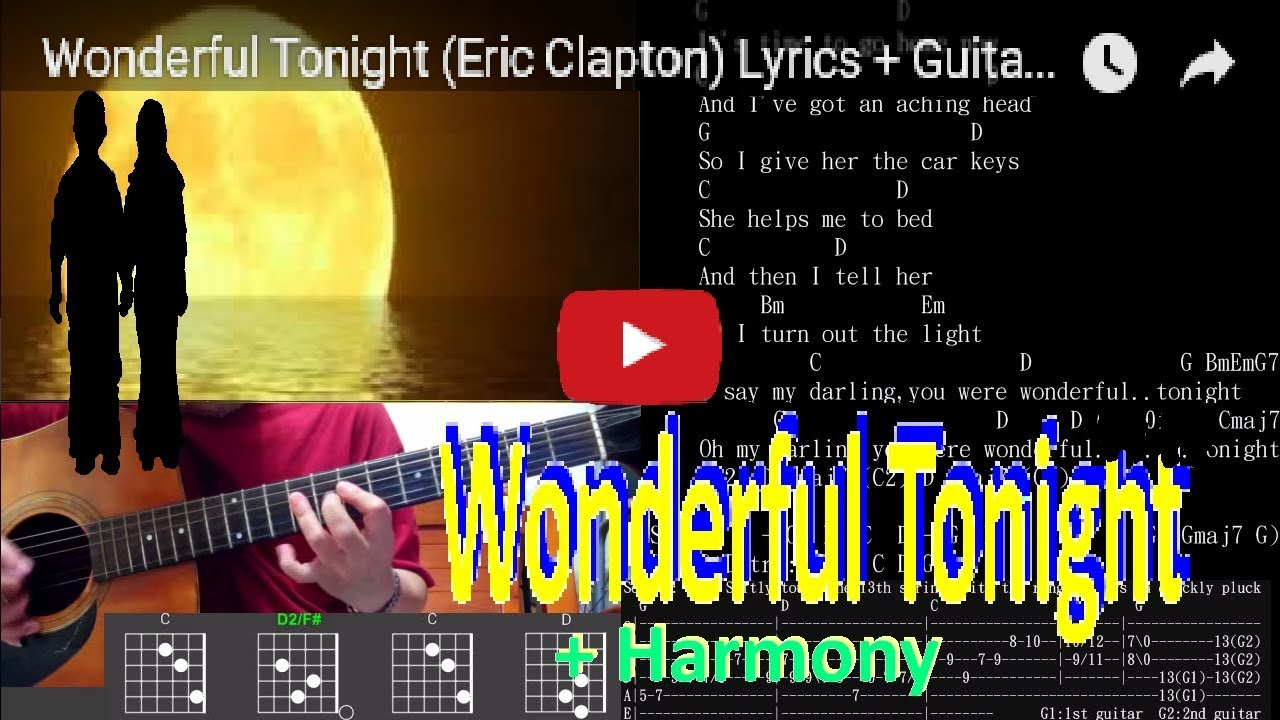 Wonderful Tonight Eric Clapton Lyrics Guitar Chords Solo Tab