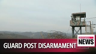 Two Koreas to complete disarmament of guard posts in DMZ