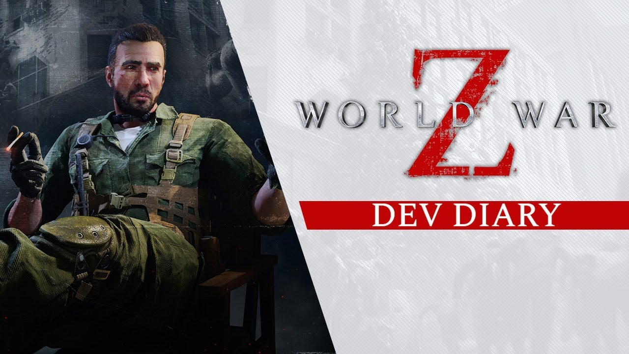 World War Z - Dev Diary